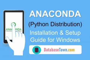 How to install Anaconda (Python Distribution) on Windows
