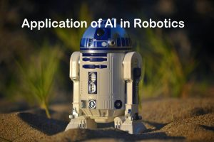 Application of AI in Robotics